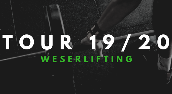 Weserlifting Tour 2019 2020