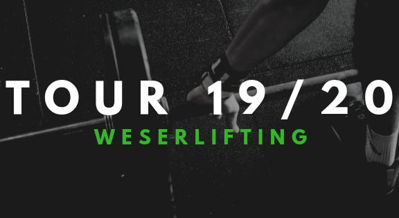 Weserlifting Tour 2019 2020